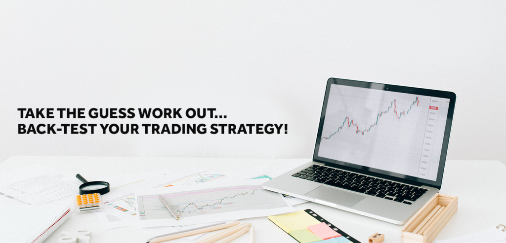 Back testing Develop Your Strategies